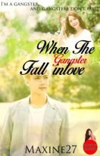 WHEN THE GANGSTER'S FALL INLOVE.[EDITING] by Maxene27