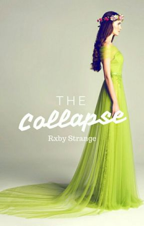 The Collapse (1) by Rxby_Strange
