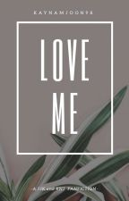 Love Me|| K. NJ ft J. JK {Completed} by Kaynamjoon98