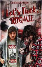 Let's fuck, roomie [OS/Larry Stylinson] by jesigarciacalvario
