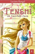 Tenshi - Um Anjo sem Asas by LucianeRangel