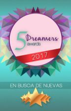Five Dreamers Awards 2017 [CERRADO] by FiveDreamersAwards