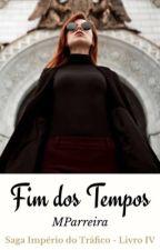 Fim dos Tempos by MParreira