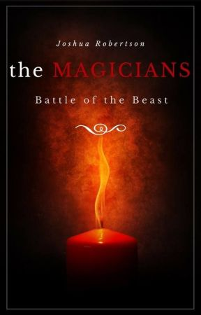 The Magicians: Battle of the Beast #BattleTheBeast by RobertsonWrites