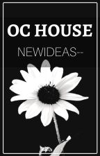 OC House by newideas--