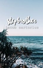 Step Brother// Jacob Sartorius by JennaxJacob