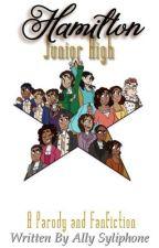 Hamilton ➼ Junior High AU by ok1asian