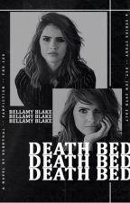 DEATH BED! (BELLAMY BLAKE)  [2] by -bernthal