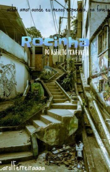 Rocinha - Do Asfalto Pra Favela