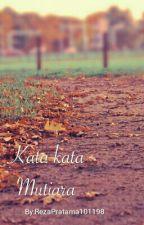 Kata kata Mutiara by RezaPratama101198