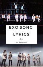 EXO Song Lyrics by kyvgnsoo