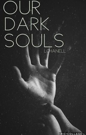 Our Dark Souls by LChanell