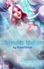 Mermaids Blue Sea by MochMiftah