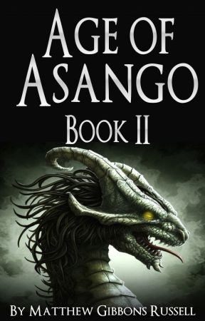 Age of Asango: Book II by Mathias2000