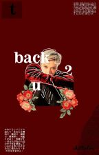 Back 2 U 🔁 Ten & Lisa by chittatoe