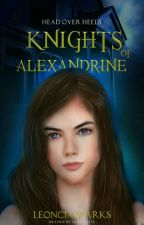 Head Over Heels: Knights of Alexandrine by Leigh1829