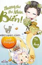 THƯỢNG THƯ ĐẠI NHÂN, BIẾN! by lunahuynh1512