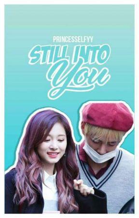 Still Into You by princesselfyy