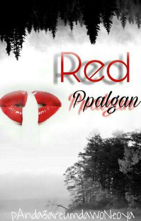 Red 빨간 | Ppalgan by pAnda3areumdawoNeoya