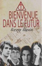 Bienvenu Dans Le Futur ! { FINI} by LizzyLupin
