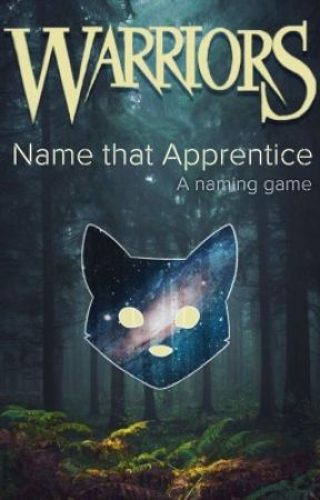Name That Apprentice  by CatPersonAtHeart