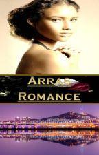Arrahs Romance *AMBW* *hiatus* by LBKeen