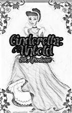 Cinderella: Untold by BlkAfrodisiac