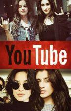 YouTube (Camren) by HappyNeverBeenSad