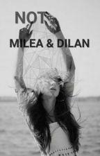 [NOT]Milea & Dilan by hullastrange