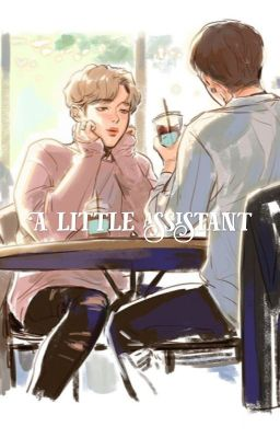[EDIT_HopeMin] A Little Assistant