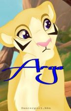 Arya {A Lion King 2 Fan Fiction} [On Hold] by Dancergirl_hbn