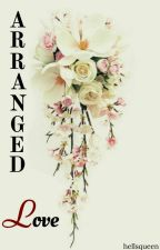 Arranged Love |Dramione Fanfiction| by -hellsqueen