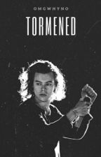 Tormented || h.s au by omfwhyno