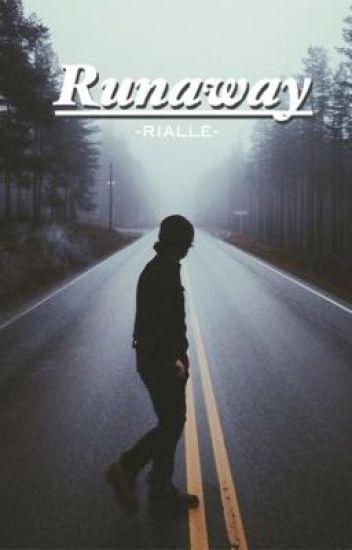 Runaway ➳ Z.H