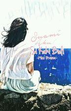 Suami Aku Si Kaki Buli! by miss_drama_