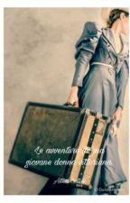Le avventure di una giovane donna vittoriana. by Al_cell