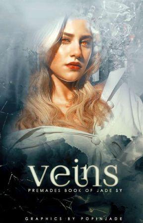 veins 🔸 premades by popinjade