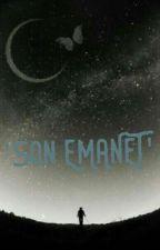 'SON EMANET'♣DÜZENLENİYOR♣ by SuPerisi325