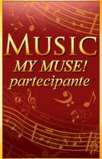 Raccolta storie partecipanti al concorso Music, My Muse by LuanaAnsaldi