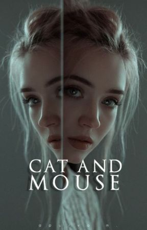 Cat and Mouse (aka Run) by nyctophilic_goddess