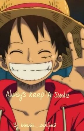Always Keep A Smile. by _BlazesCorpse_
