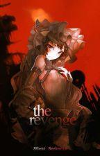 The Revenge by Silent_Seeker24