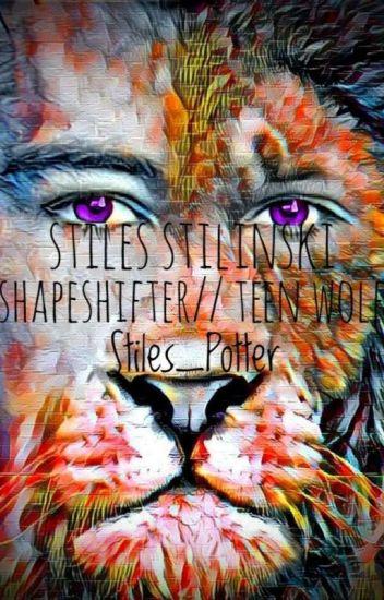 Stiles Stilinski Shapeshifter //Teen Wolf - Matt - Wattpad