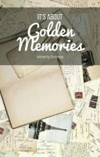 Golden Memories by diazoneup