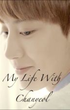 My Life With Chanyeol by moonlight_rose7
