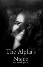 The Alpha's Niece by BrooklynGx