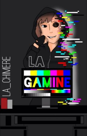 La Gamine [Fanfiction SLG] by La_Chimere