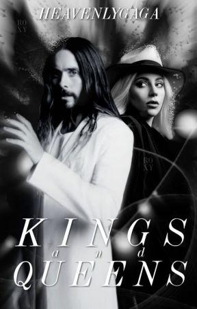 Kings And Queens (Rant Book)  by HeavenlyGAGA