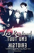 Les Rowland... Toute une histoire ! by JoanneandManon