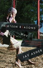 13 Reasons Why  by kissxng